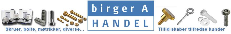 Birger A. Handel - rustfri syrefast A4 - messing - nylon, skruer, bolte,skiver - m.m.